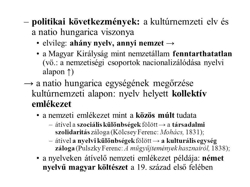 politikai következmények: a kultúrnemzeti elv és a natio hungarica viszonya