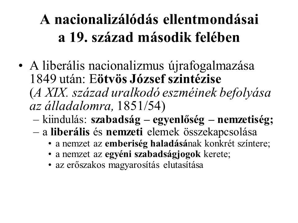 A nacionalizálódás ellentmondásai a 19. század második felében