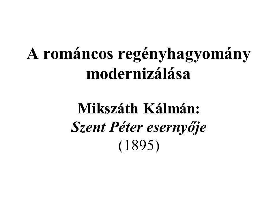 A románcos regényhagyomány modernizálása