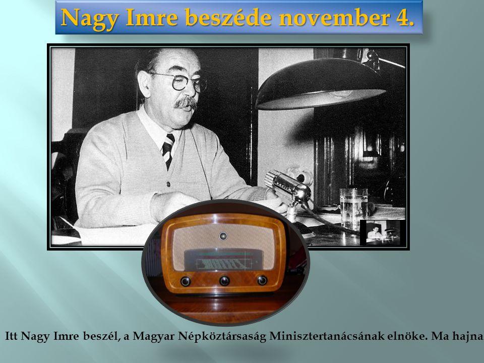 Nagy Imre beszéde november 4.