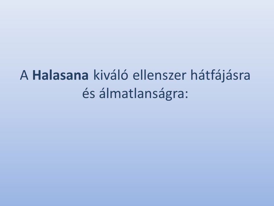 A Halasana kiváló ellenszer hátfájásra és álmatlanságra: