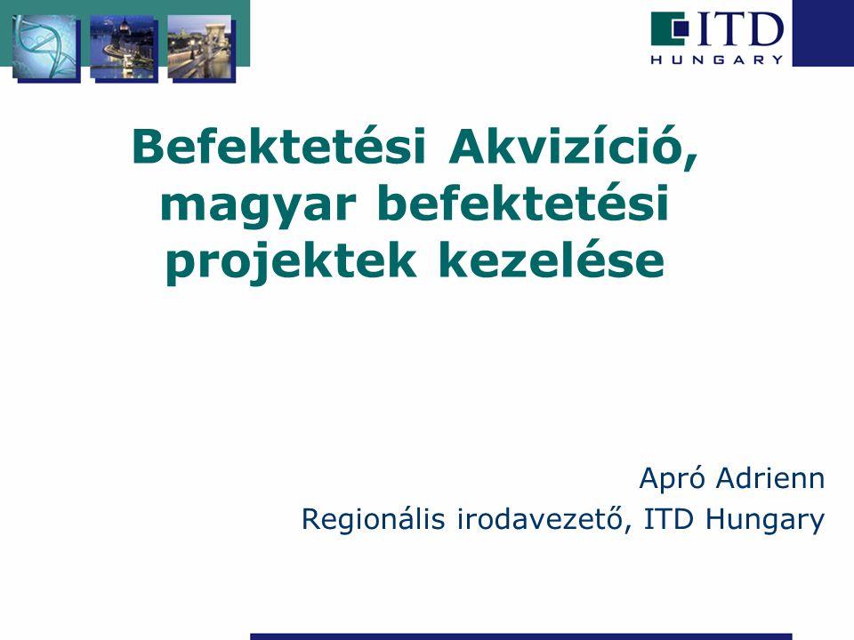 Befektetési Akvizíció, magyar befektetési projektek kezelése