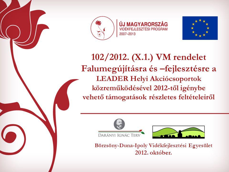 Börzsöny-Duna-Ipoly Vidékfejlesztési Egyesület 2012. október.
