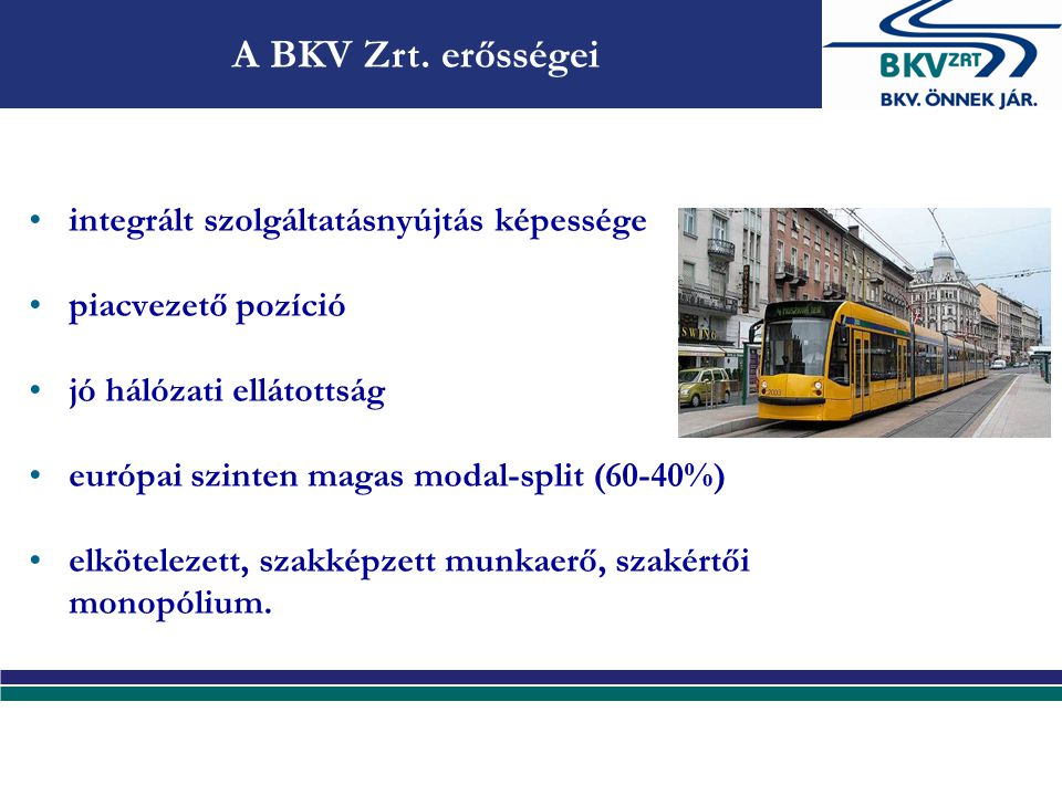 A BKV Zrt. gyengeségei alulfinanszírozottság