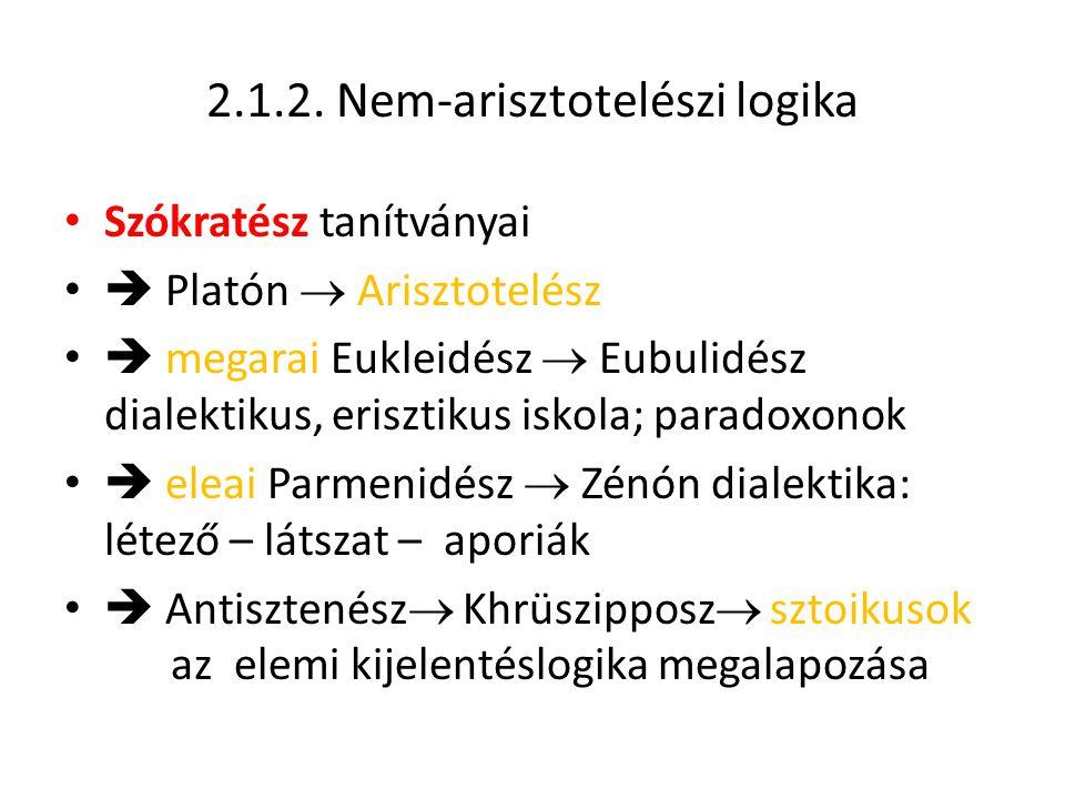 2.1.2. Nem-arisztotelészi logika