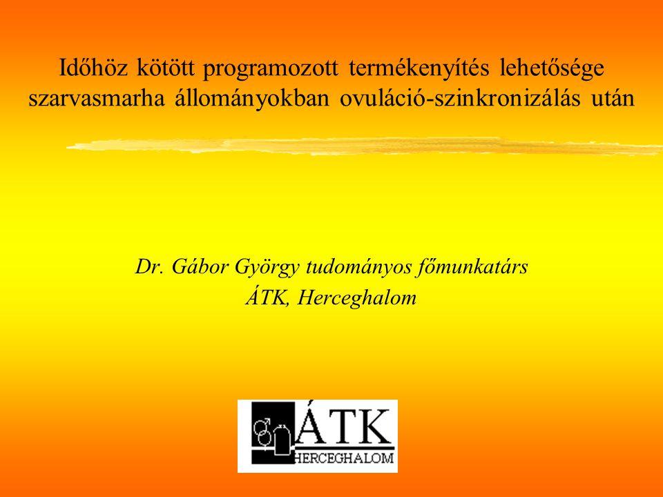 Dr. Gábor György tudományos főmunkatárs ÁTK, Herceghalom