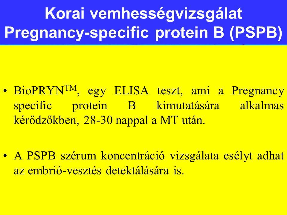 Korai vemhességvizsgálat Pregnancy-specific protein B (PSPB)
