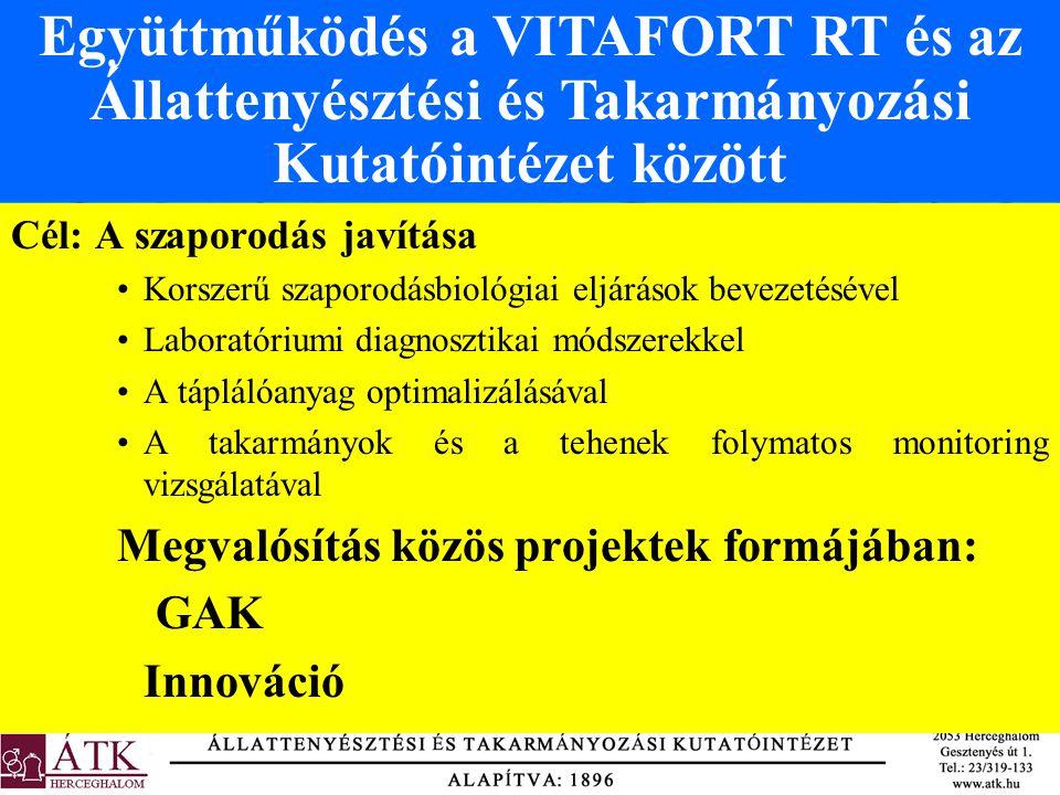 Együttműködés a VITAFORT RT és az Állattenyésztési és Takarmányozási Kutatóintézet között