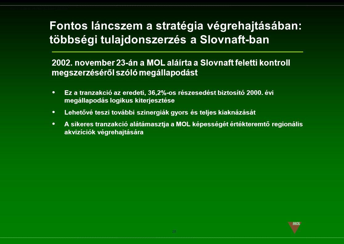Fontos láncszem a stratégia végrehajtásában: többségi tulajdonszerzés a Slovnaft-ban