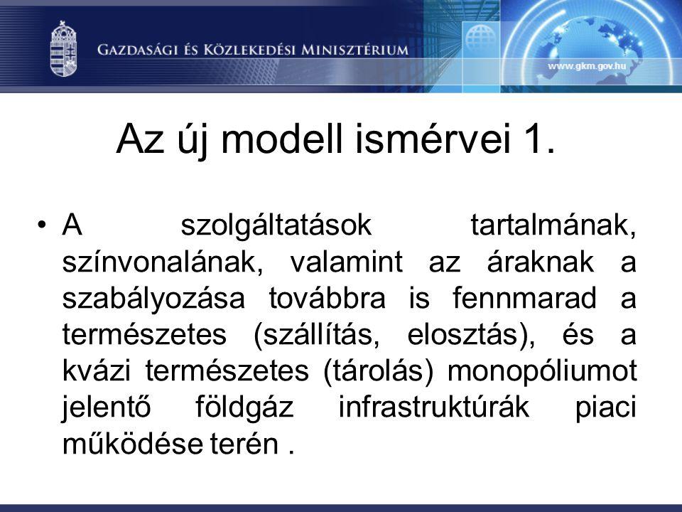 Az új modell ismérvei 1.