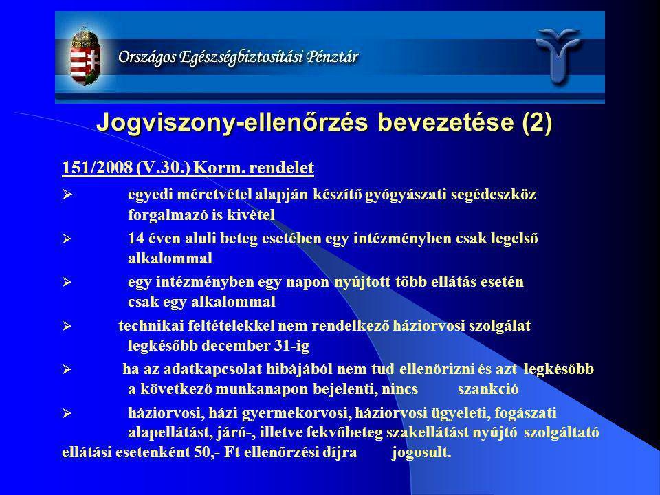 Jogviszony-ellenőrzés bevezetése (2)
