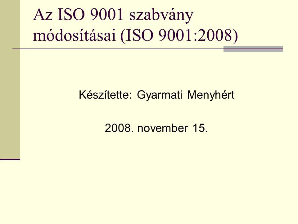 Az ISO 9001 szabvány módosításai (ISO 9001:2008)