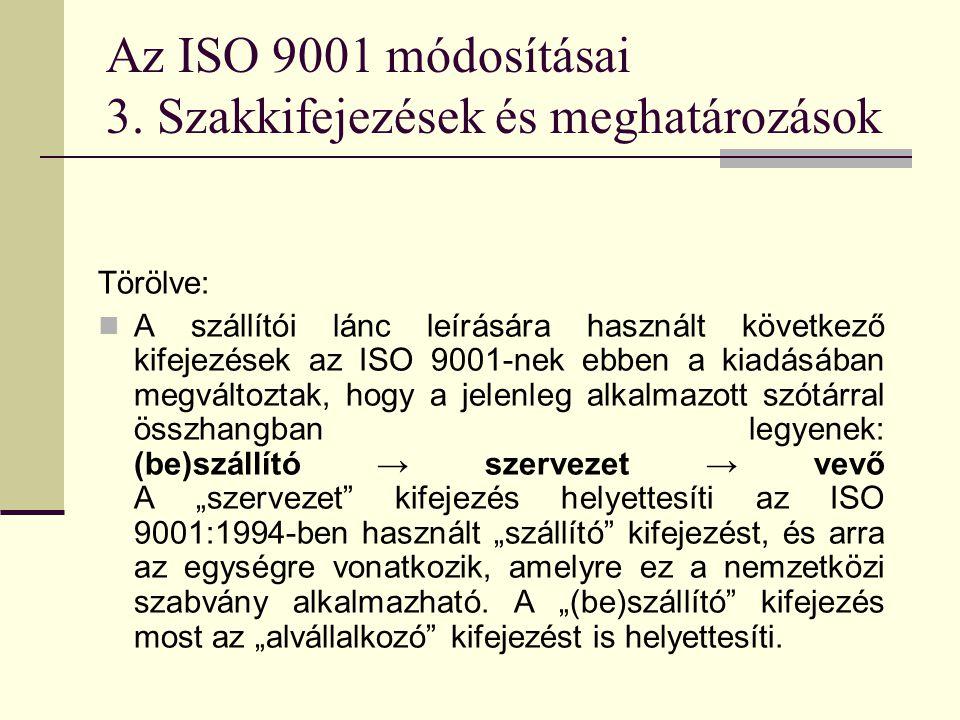 Az ISO 9001 módosításai 3. Szakkifejezések és meghatározások