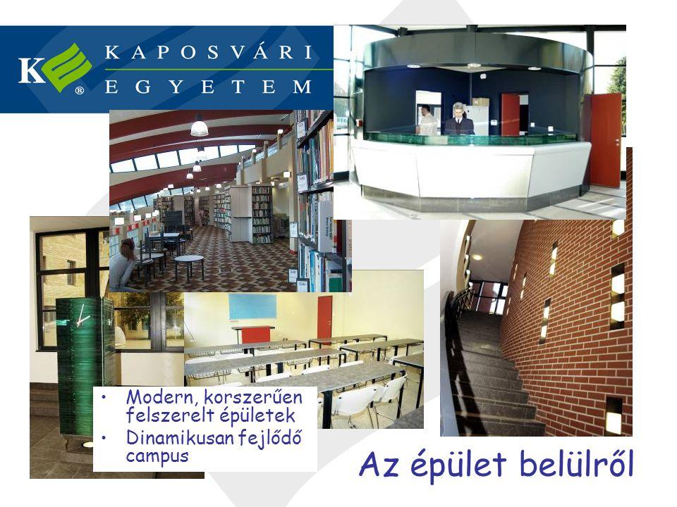Az épület belülről Modern, korszerűen felszerelt épületek