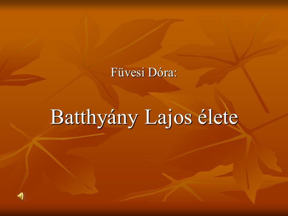Füvesi Dóra: Batthyány Lajos élete