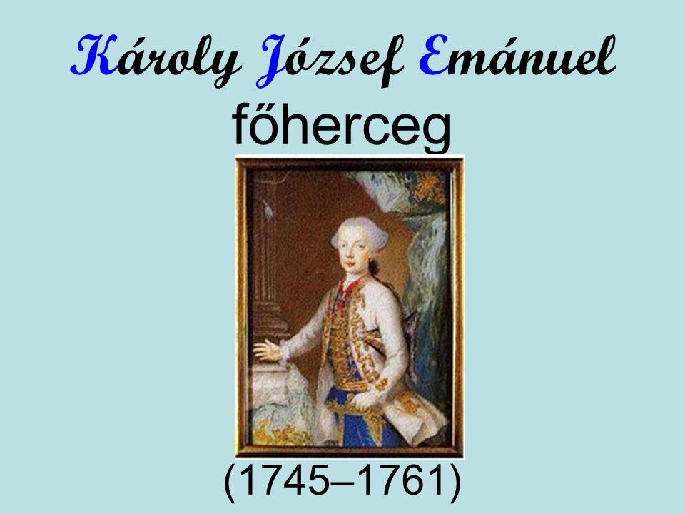 Károly József Emánuel főherceg (1745–1761)
