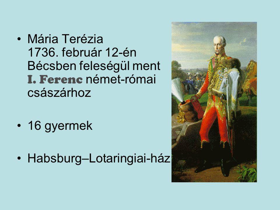 Mária Terézia 1736. február 12-én Bécsben feleségül ment I