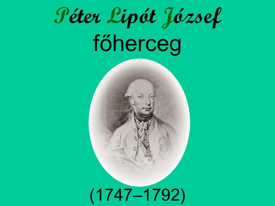 Péter Lipót József főherceg (1747–1792)