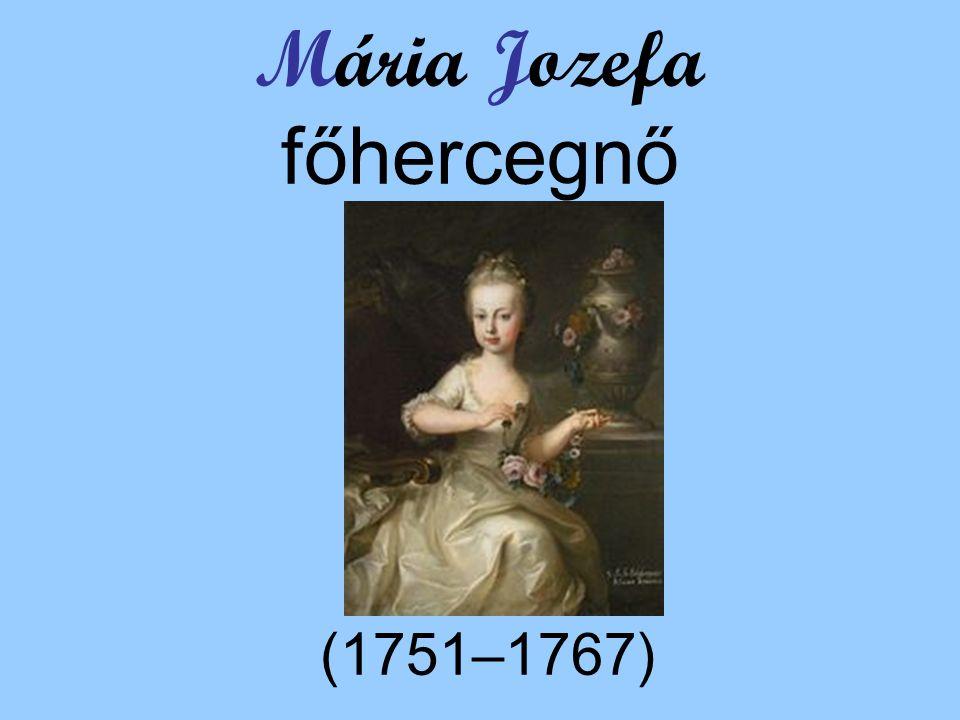 Mária Jozefa főhercegnő (1751–1767)