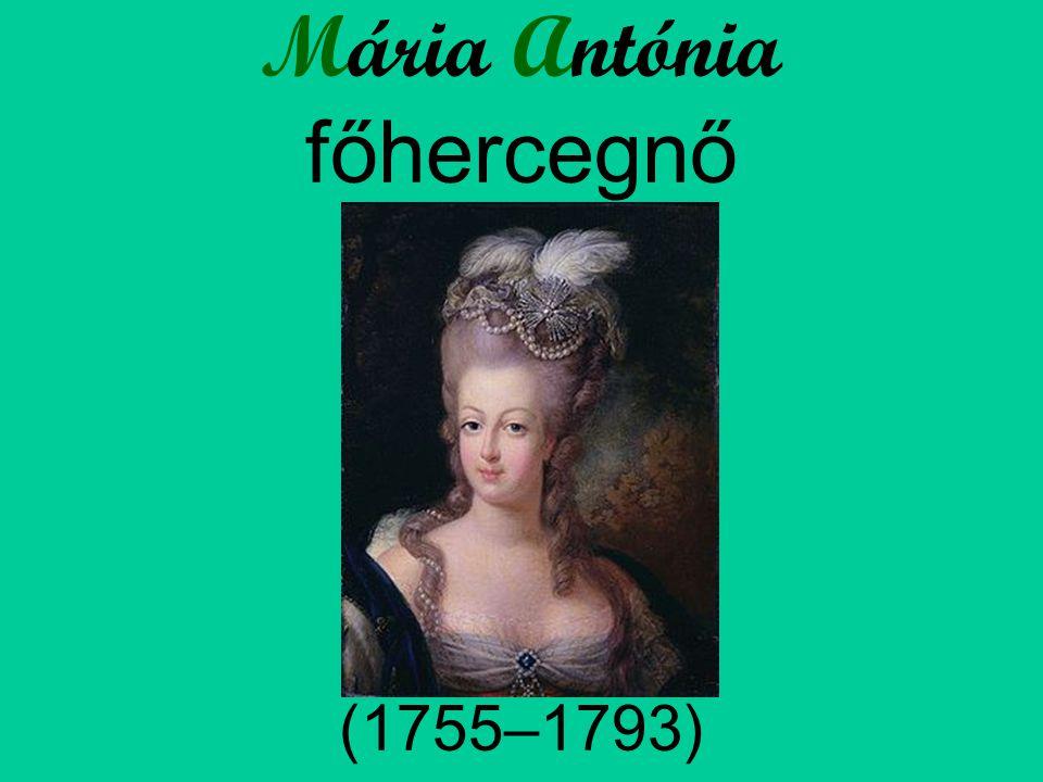 Mária Antónia főhercegnő (1755–1793)