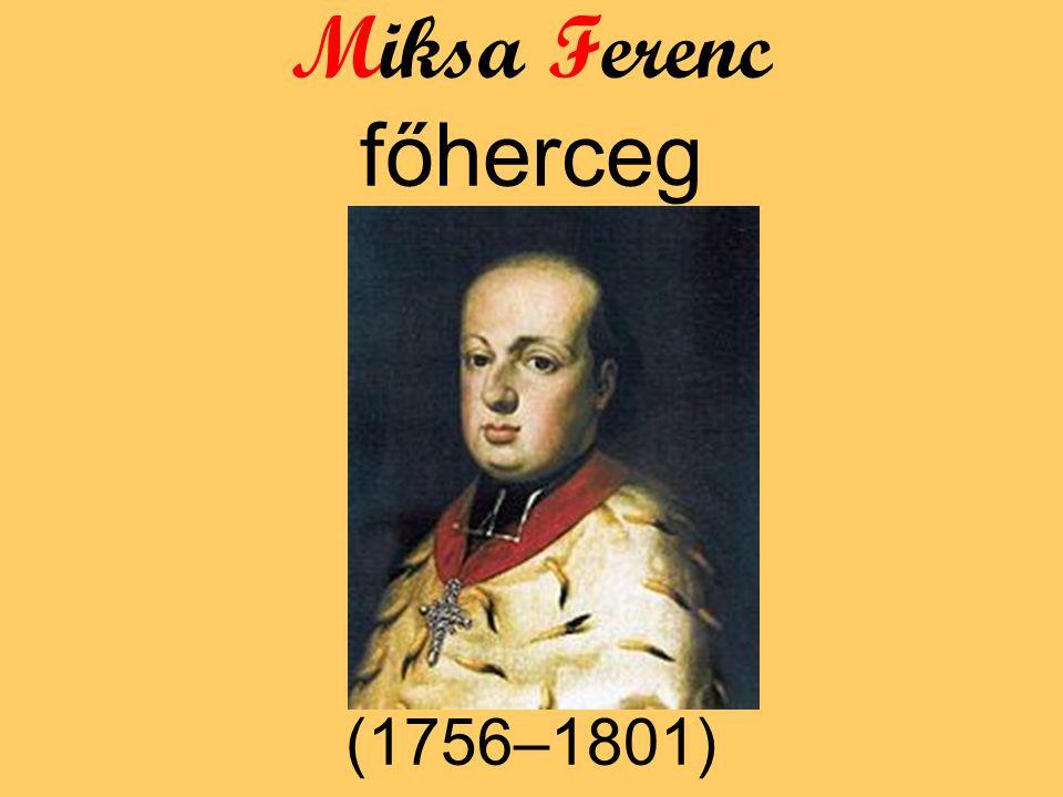 Miksa Ferenc főherceg (1756–1801)