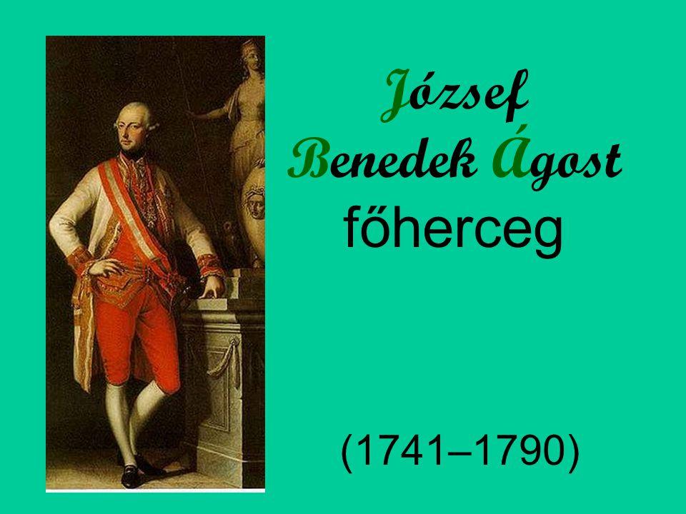 József Benedek Ágost főherceg (1741–1790)