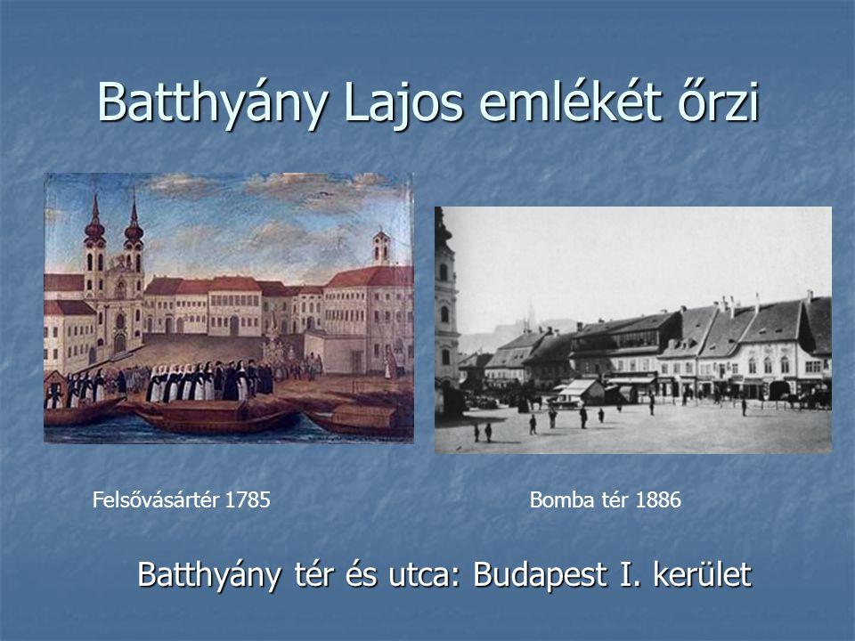 Batthyány Lajos emlékét őrzi