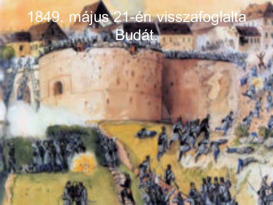 1849. május 21-én visszafoglalta Budát.