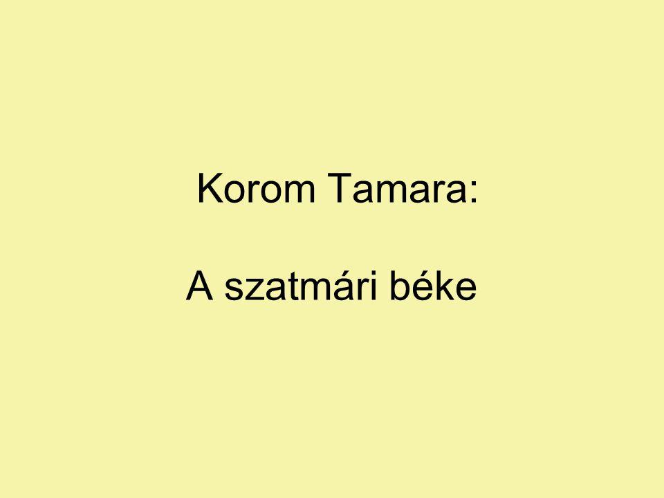 Korom Tamara: A szatmári béke
