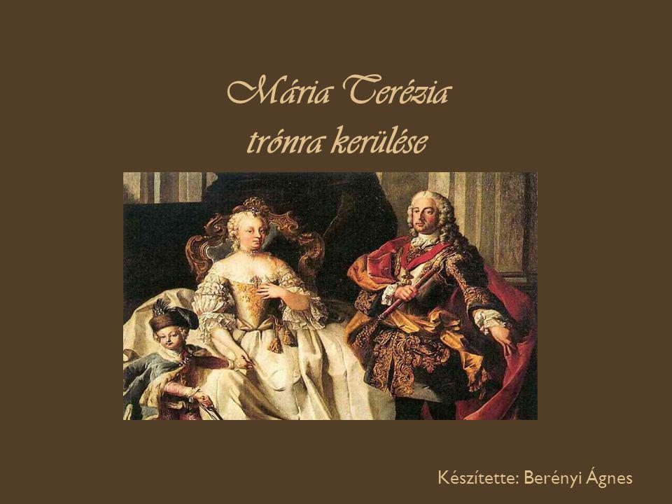 Mária Terézia trónra kerülése