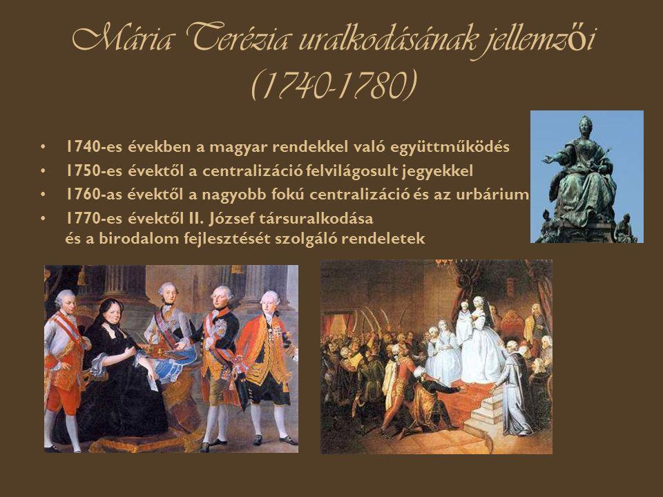 Mária Terézia uralkodásának jellemzői (1740-1780)