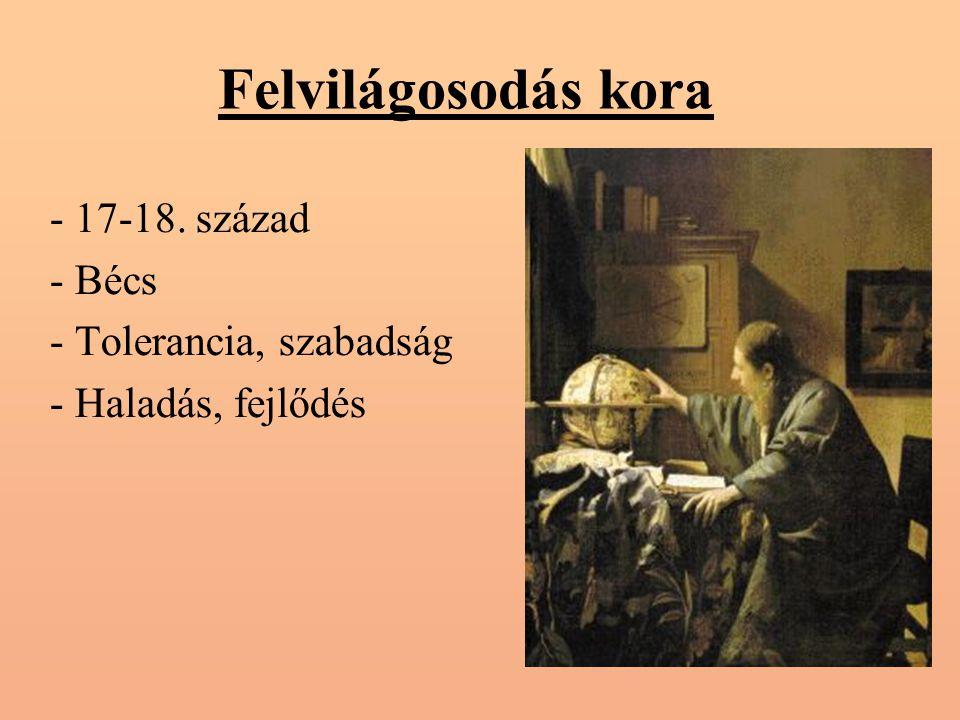 Felvilágosodás kora - 17-18. század - Bécs - Tolerancia, szabadság