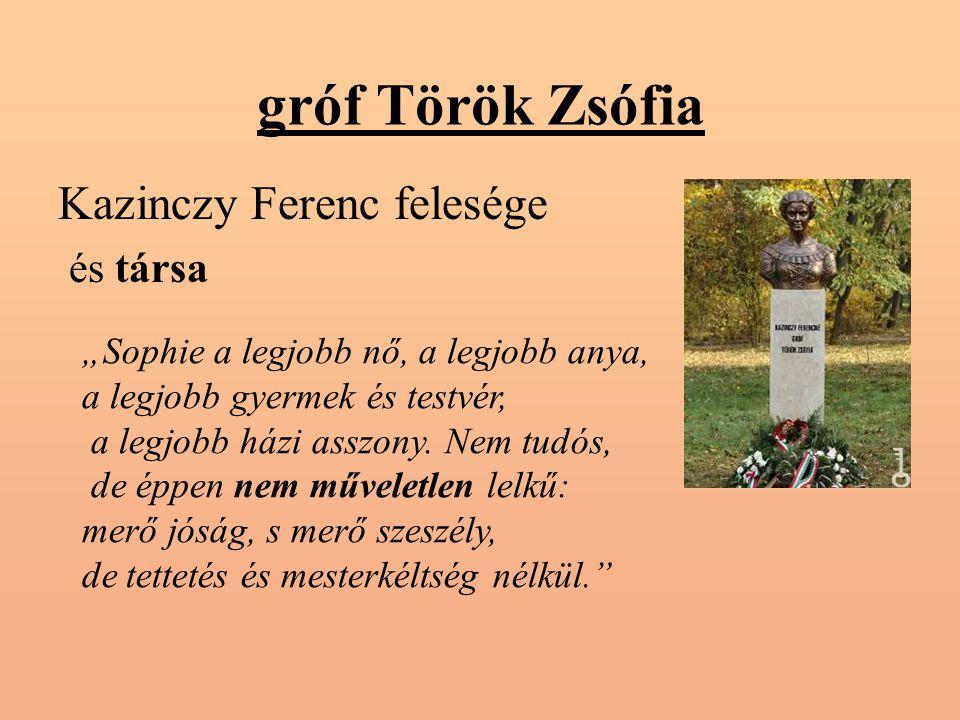 gróf Török Zsófia Kazinczy Ferenc felesége és társa