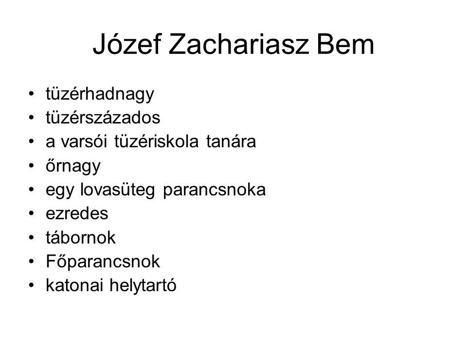 Józef Zachariasz Bem tüzérhadnagy tüzérszázados