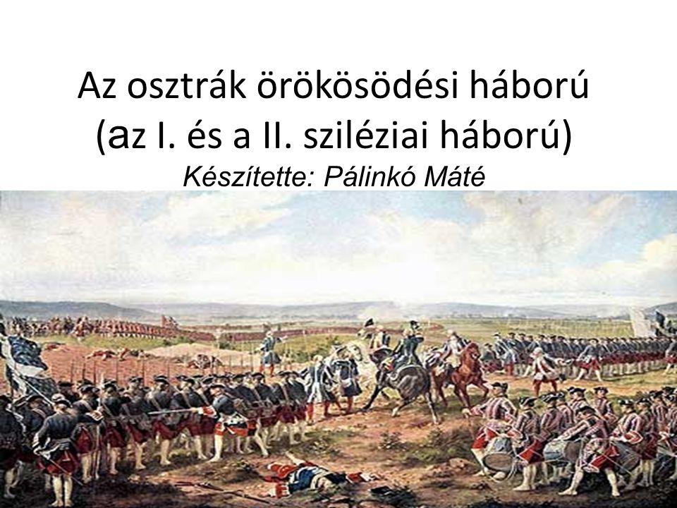 Az osztrák örökösödési háború (az I. és a II