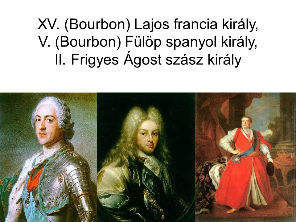 XV. (Bourbon) Lajos francia király, V