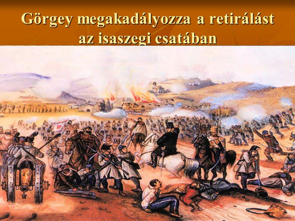 Görgey megakadályozza a retirálást az isaszegi csatában