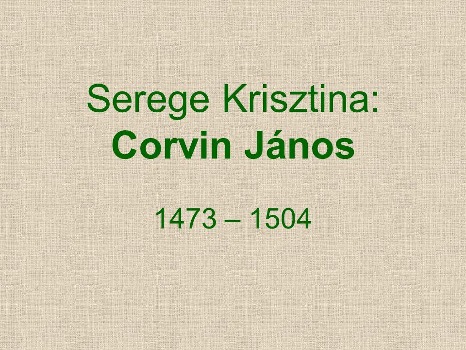 Serege Krisztina: Corvin János