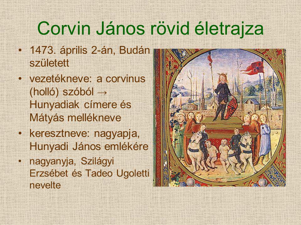 Corvin János rövid életrajza