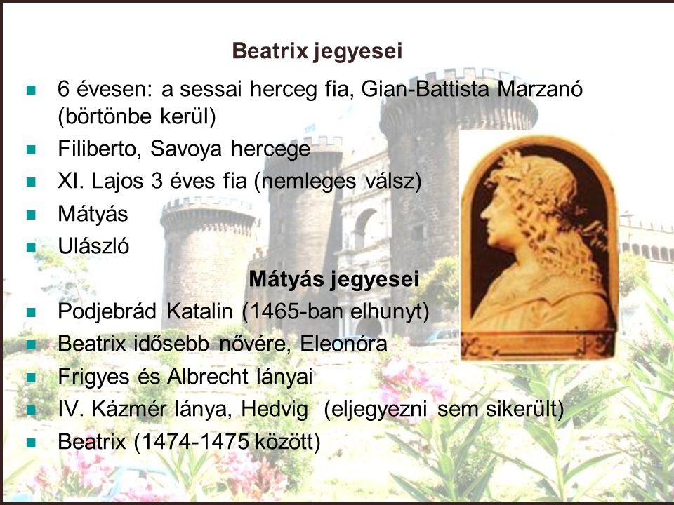 Beatrix jegyesei 6 évesen: a sessai herceg fia, Gian-Battista Marzanó (börtönbe kerül) Filiberto, Savoya hercege.