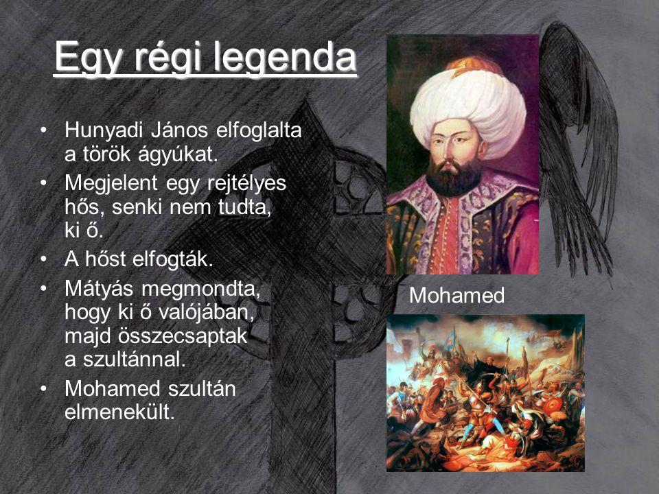 Egy régi legenda Hunyadi János elfoglalta a török ágyúkat.