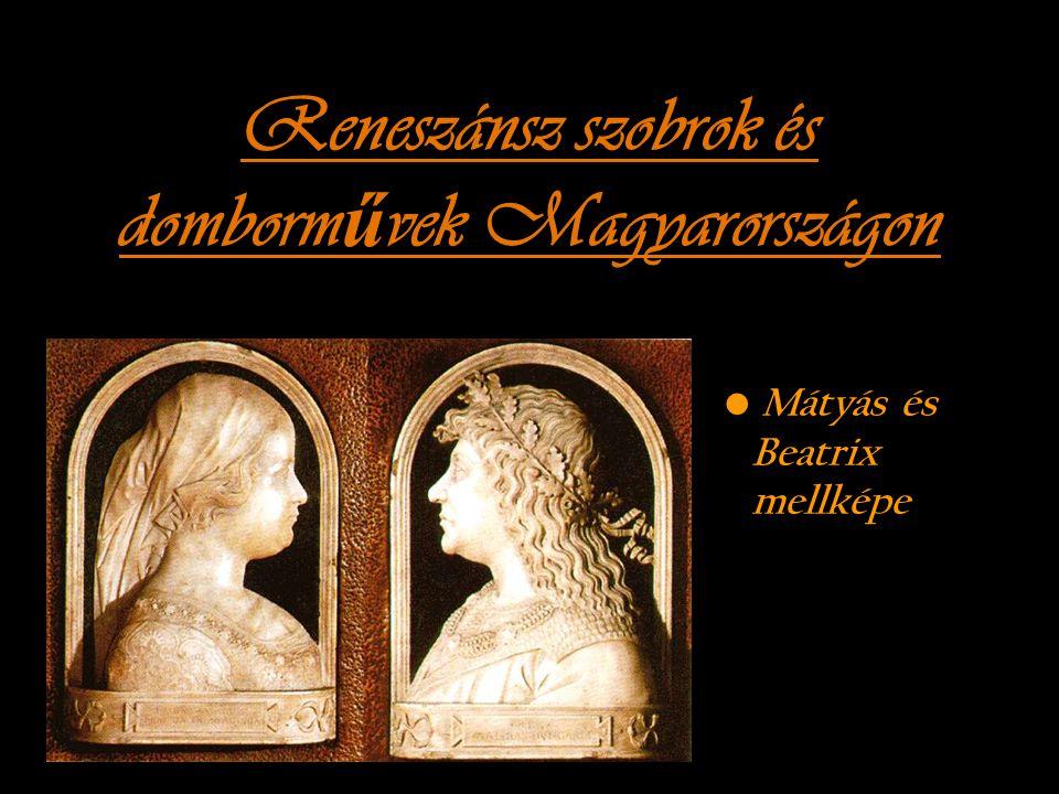 Reneszánsz szobrok és domborművek Magyarországon