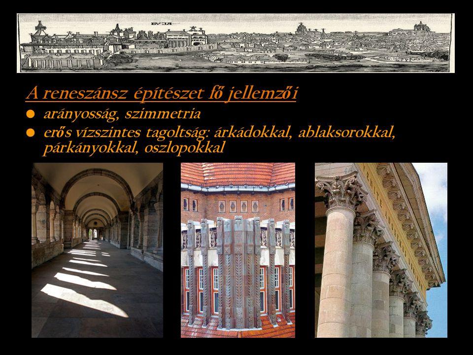 A reneszánsz építészet fő jellemzői
