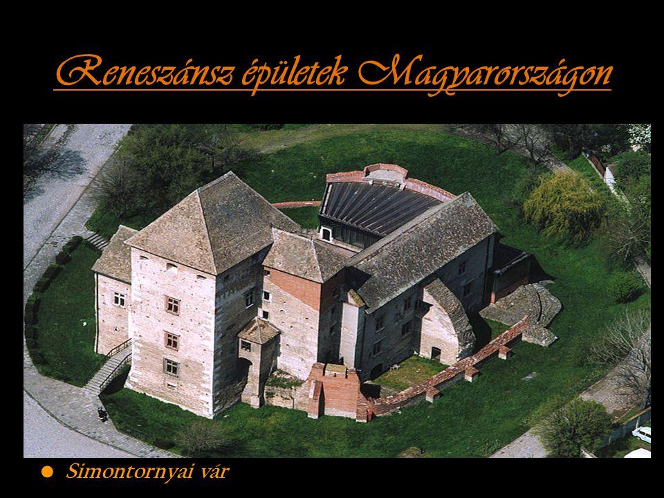 Reneszánsz épületek Magyarországon
