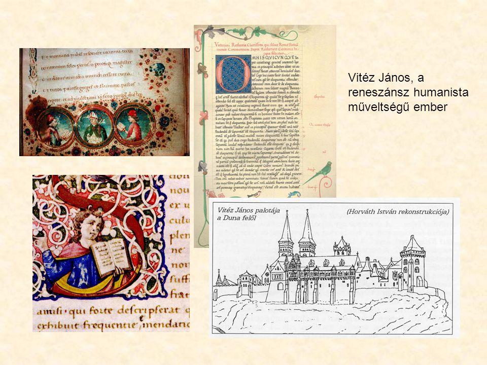 Vitéz János, a reneszánsz humanista műveltségű ember
