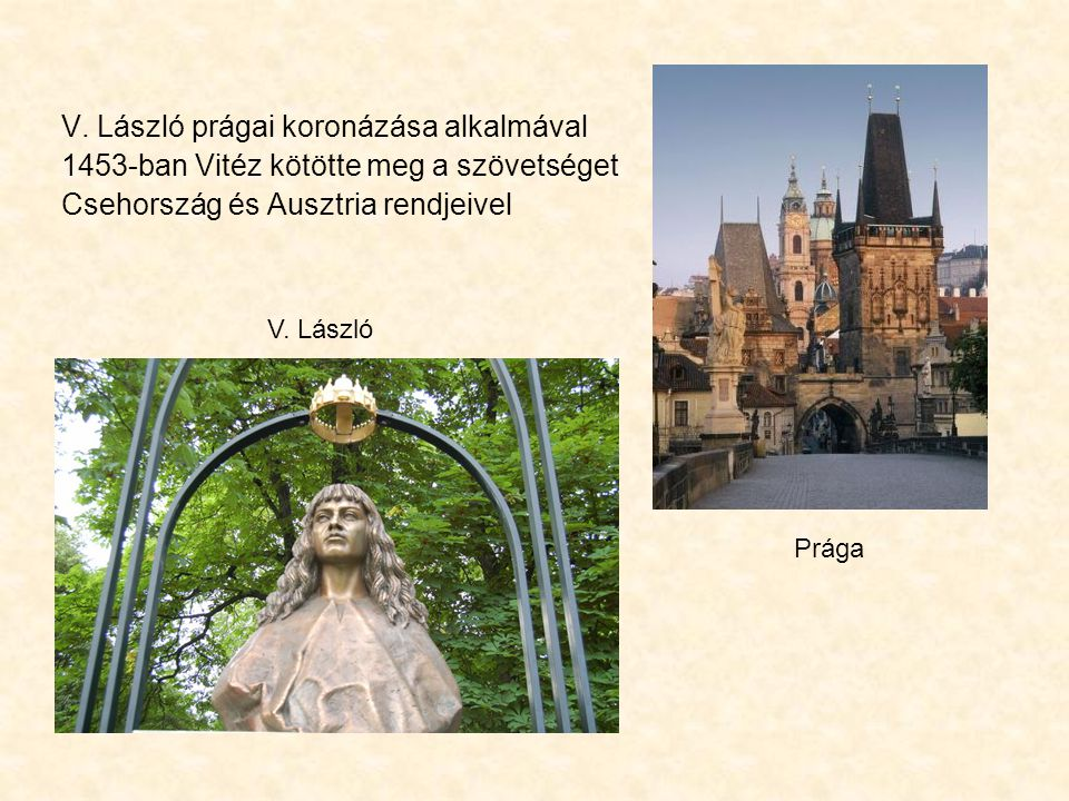V. László prágai koronázása alkalmával