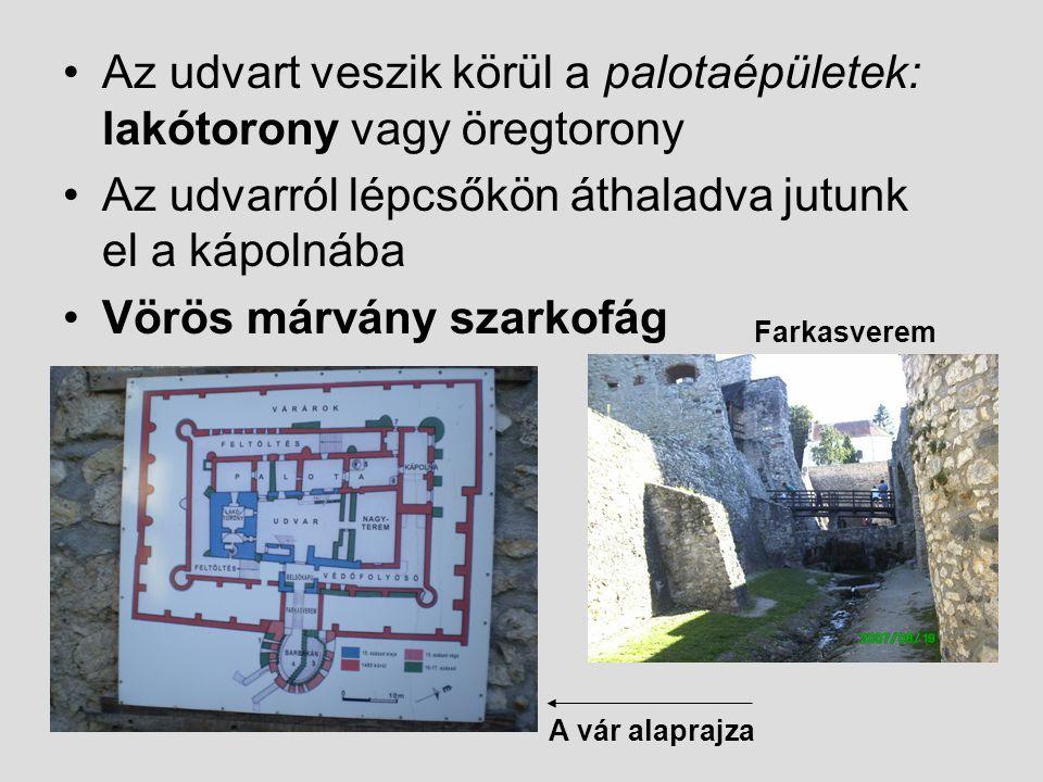 Az udvart veszik körül a palotaépületek: lakótorony vagy öregtorony