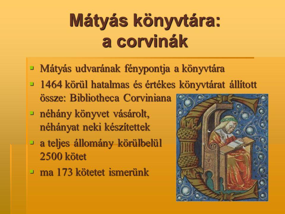 Mátyás könyvtára: a corvinák