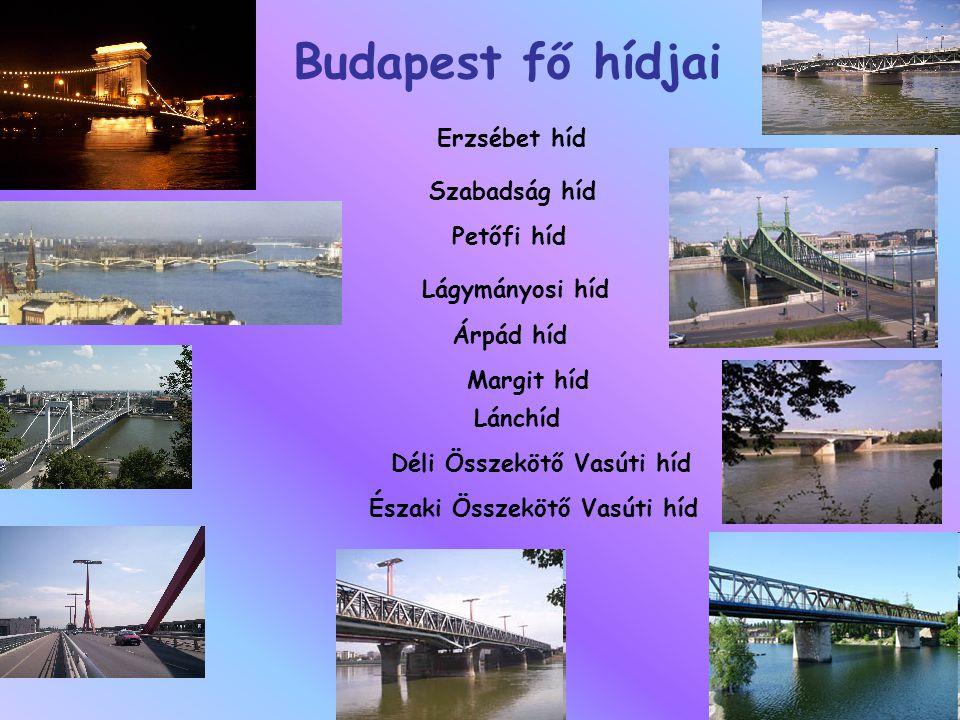 Budapest fő hídjai Erzsébet híd Szabadság híd Petőfi híd