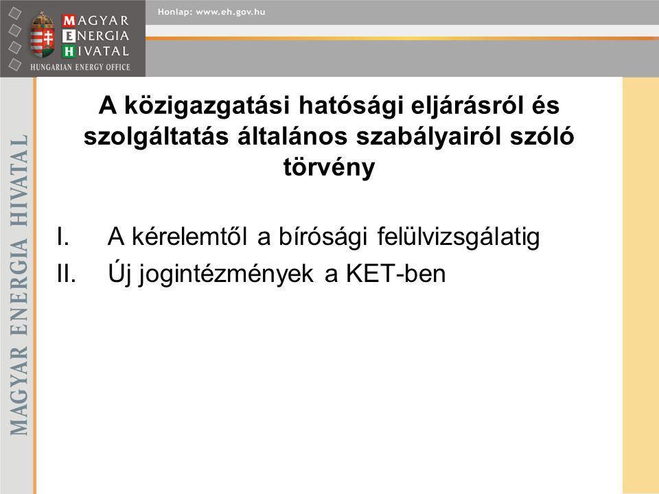 A közigazgatási hatósági eljárásról és szolgáltatás általános szabályairól szóló törvény